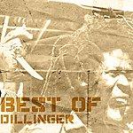Dillinger Best Of Dillinger