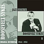 Roosevelt Sykes Jazz Figures / Roosevelt Sykes, (1944 - 1951), Volume 8