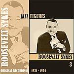Roosevelt Sykes Jazz Figures / Roosevelt Sykes, (1931 - 1933), Volume 3