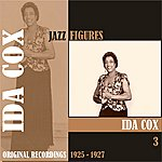 Ida Cox Jazz Figures / Ida Cox, (1925 - 1927), Volume 3