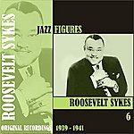 Roosevelt Sykes Jazz Figures / Roosevelt Sykes, (1939 - 1941), Volume 6