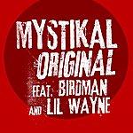 Mystikal Original (Feat. Birdman & Lil' Wayne) (Edited)