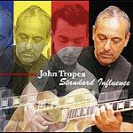 John Tropea Standard Influence