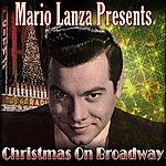 Mario Lanza Mario Lanza Presents Christmas On Broadway