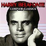Harry Belafonte Complete Classics