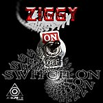 Ziggy Switch On