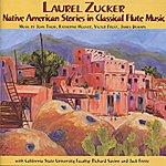 Laurel Zucker Native American Stories In Classical Flute Music