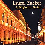 Laurel Zucker A Night In Quito - Music For Flute And Jazz Piano Trio - Ep