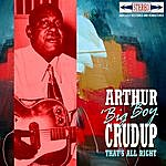 Arthur 'Big Boy' Crudup That's All Right