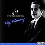 Al Jolson The Al Jolson Collection- My Mammy