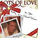 David Vernon Lots Of Love - Single
