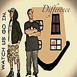 The Difference Watch Us Go In - Single