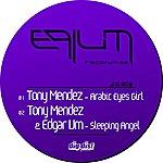 Tony Mendez Arabic Eyes Girl - Single