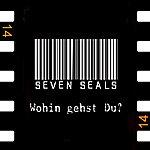 Seven Seals Wohin Gehst Du? - Single
