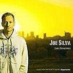 Joe Silva Early Departures