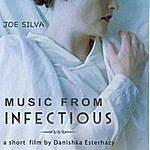 Joe Silva Infectious (Soundtrack)