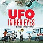 Mocky Ufo In Her Eyes (Original Score)