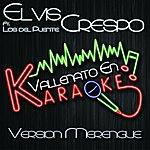 Elvis Crespo Vallenato En Karaoke (Version Merengue)