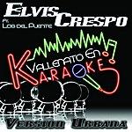 Elvis Crespo Vallenato En Karaoke (Version Urbana)