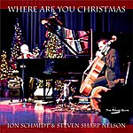 Jon Schmidt Where Are You Christmas - Single