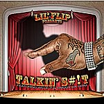 Lil' Flip Talking Slick (Feat. Willie P & Smoov Da Crim) - Single