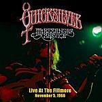 Quicksilver Messenger Service Live At The Fillmore - November 5, 1966