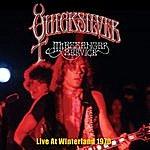 Quicksilver Messenger Service Live At Winterland 1970
