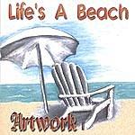 Artwork Life's A Beach