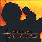 Artie Hoyle My Everything