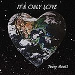 Terry Scott It's Only Love