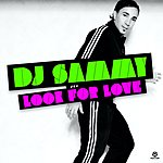 DJ Sammy Look For Love