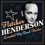 Fletcher Henderson Essential Big Band Masters
