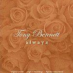 Tony Bennett Always