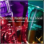 Sonny Rollins My Ideal