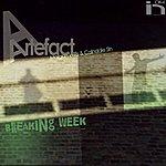Artefact Breaking Week