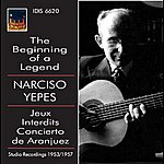 Narciso Yepes The Beginning Of A Legend
