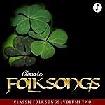 Peter, Paul & Mary Classic Folk Songs - Vol. 2 - Peter, Paul & Mary