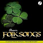 The Weavers Classic Folk Songs - Vol. 8 - The Weavers