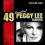 Peggy Lee 49 Essential Peggy Lee Classics Vol. 2