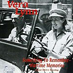 Vera Lynn Something To Remember - Wartime Memories