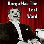 Victor Borge Borge Has The Last Word
