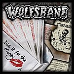 Wolfsbane DID It For The Money