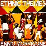 Ennio Morricone Ennio Morricone Ethnic Themes (Volume 1)