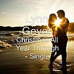 Lynn Geyer Christmas All Year Through - Single