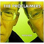 The Proclaimers Persevere