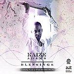 Kaize Adams Blessings