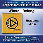 Building 429 Where I Belong [Performance Tracks]