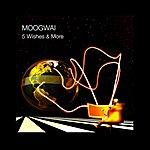 Moogwai 5 Wishes & More