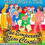 Anita Harris Once Upon A Time: The Emperor's New Clothes