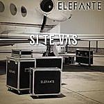 Elefante Si Te Vas - Single
